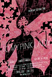 To my Pink Lady Poster