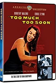 Too Much, Too Soon (1958) Poster - Movie Forum, Cast, Reviews
