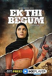 Ek Thi Begum (TV Series 2020) - IMDb
