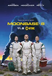 Moonbase 8 Poster