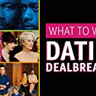 What to Watch: Dating Dealbreakers (2020)