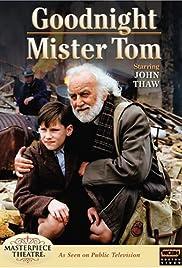 Goodnight, Mister Tom(1998) Poster - Movie Forum, Cast, Reviews