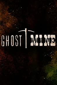 Primary photo for Ghost Mine