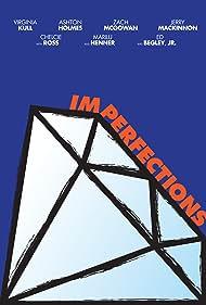 Marilu Henner, Ed Begley Jr., Chelcie Ross, Ashton Holmes, Zach McGowan, and Virginia Kull in Imperfections (2018)
