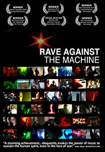 Rave Against the Machine by Stevan Riley