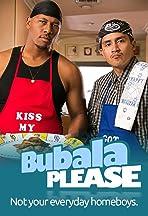 Bubala Please