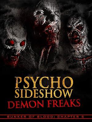 Bunker of Blood: Chapter 5: Psycho Sideshow: Demon Freaks