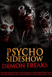 Bunker of Blood: Chapter 5: Psycho Sideshow: Demon Freaks Poster