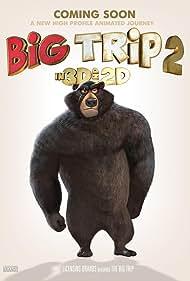 Big Trip 2: Special Delivery (2021)