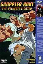 Grappler Baki: The Ultimate Fighter