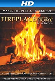 Fireplace for Your Home: Crackling Fireplace (2011)