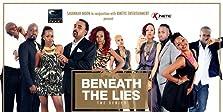 Beneath the Lies (2014–2016)