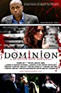 Dominion: The Web Series (2011) Poster