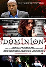 Dominion: The Web Series