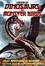 Legend of Dinosaurs and Monster Birds