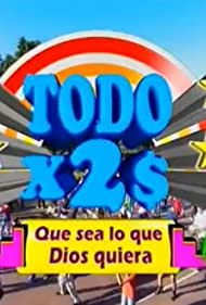 Todo x 2 pesos (1999) Poster - TV Show Forum, Cast, Reviews
