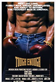 Tough Enough (1983) Poster - Movie Forum, Cast, Reviews