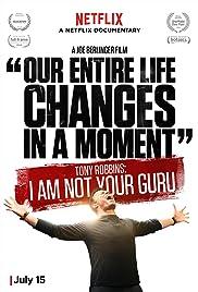 Tony Robbins: I Am Not Your Guru Poster
