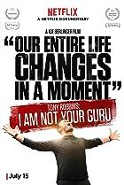 Tony Robbins: I Am Not Your Guru (2016) Poster