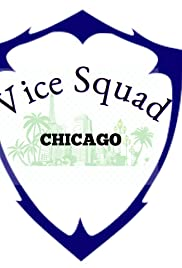 Vice Squad: Chicago Poster