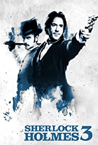Primary photo for Sherlock Holmes 3