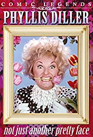 Phyllis Diller: Not Just Another Pretty Face Poster
