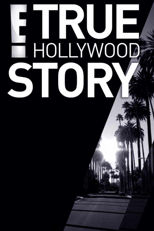 E True Hollywood Story Tv Series 1996 Imdb