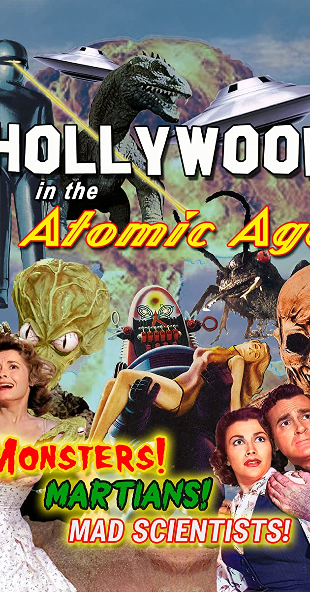 Hollywood in the Atomic Age - Monsters! Martians! Mad Scientists! (2021)