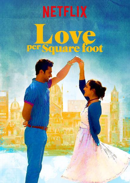 Love Per Square Foot (2018) Hindi Netflix HDRip – 480P | 720P – x264 –  1.1GB – Download
