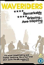 Waveriders(2008) Poster - Movie Forum, Cast, Reviews