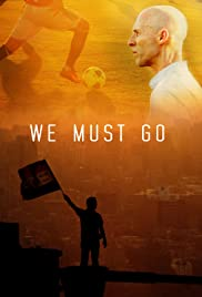 We Must Go Poster