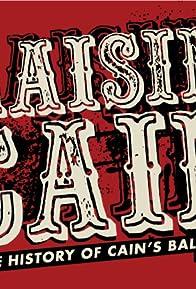 Primary photo for Raisin' Cain: A History of Cain's Ballroom