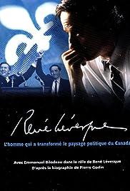 René Levesque - Le destin d'un chef Poster