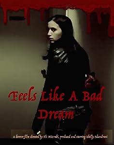 Feels Like a Bad Dream by