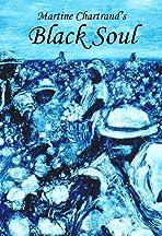 Âme noire - Black Soul