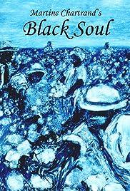 Âme noire - Black Soul Poster