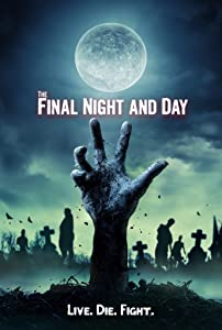 Movies downloadable website The Final Night and Day USA [WQHD]