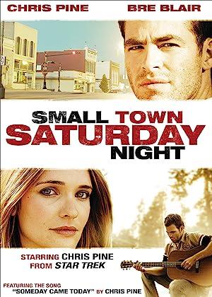 Small Town Saturday Night full movie streaming