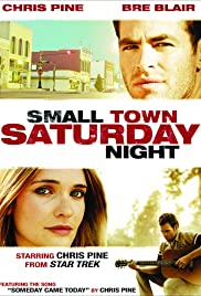 Small Town Saturday Night (2010) 1080p
