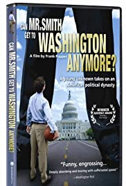 Can Mr. Smith Get to Washington Anymore? Poster