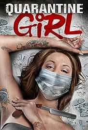 Quarantine Girl (2020) HDRip English Movie Watch Online Free