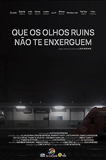 Que Os Olhos Ruins Não Te Enxerguem (2019)