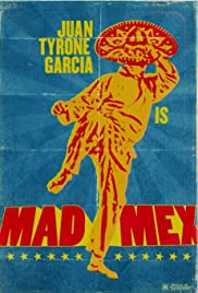 Mad Mex Poster