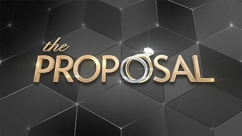 The Proposal: Season 1