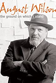 August Wilson: The Ground on Which I Stand Poster