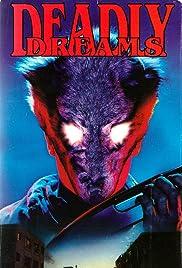 Deadly Dreams(1988) Poster - Movie Forum, Cast, Reviews