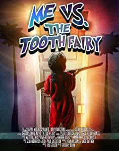Best movie quality to download Me vs. the Tooth Fairy by [Mkv]