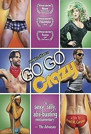 Go Go Crazy Poster