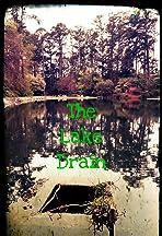 The Lake Drain
