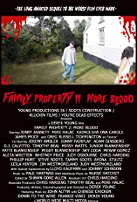 Primary photo for Family Property 2: More Blood